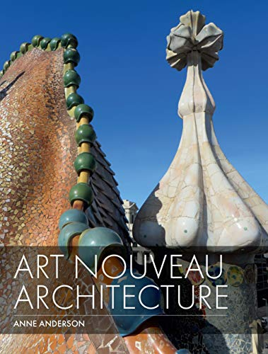 Art Nouveau Architecture (English Edition)