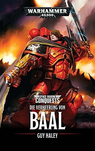 Warhammer 40.000 - Die Verheerung von Baal: Space Marines Conquests