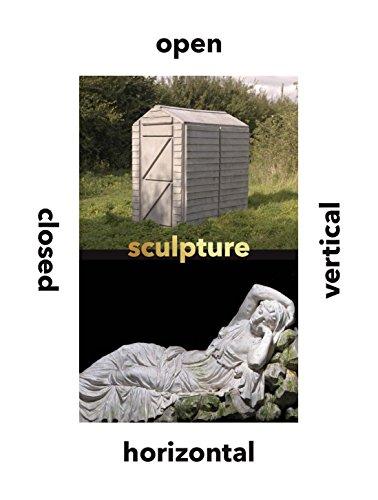 Sculpture Vertical, Horizontal, Closed, Open (Studies in British Art)