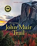 Discovering the John Muir Trail: An Inspirational Guide to America's Most Beautiful Hike