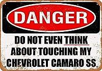 シボレーカマロSSに触れる危険 メタルポスタレトロなポスタ安全標識壁パネル ティンサイン注意看板壁掛けプレート警告サイン絵図ショップ食料品ショッピングモールパーキングバークラブカフェレストラントイレ公共の場ギフト