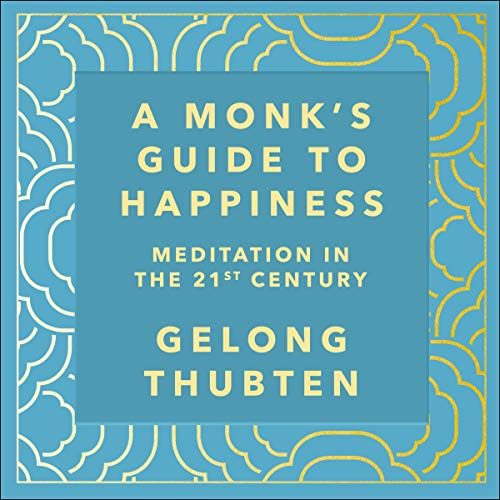 A Monk's Guide to Happiness audiobook cover art