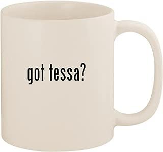 got tessa? - 11oz Ceramic White Coffee Mug Cup, White