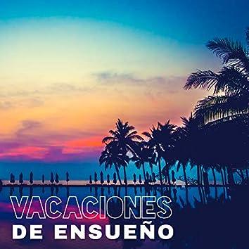 Vacaciones de Ensueño - Música Latina, Tiempo de Relajación, Descanso en la Playa