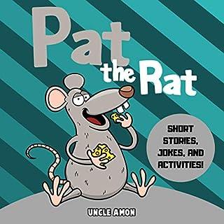 Pat the Rat: Short Stories, Jokes, and Activities! audiobook cover art