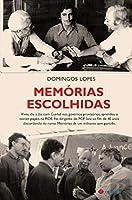 Memórias Escolhidas (Portuguese Edition)