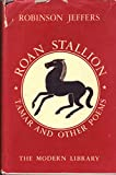 Roan stallion, Tamar and other poems (The Modern library of the world's best books, 118.3)