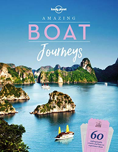 Amazing Boat Journeys (Lonely Planet) (English Edition)