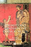 Sexuality and Gender in the Classical World: Reading and Sources