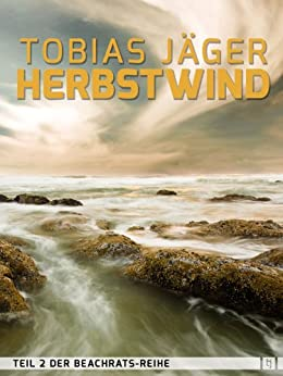 Herbstwind (Beachrats 2) (German Edition) by [Tobias Jäger]