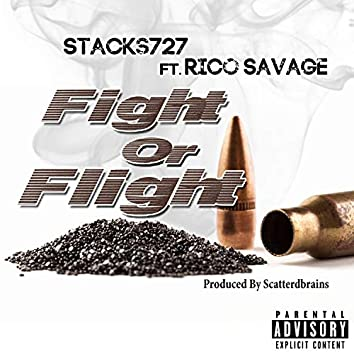 Fight or Flight (feat. Rico Savage)