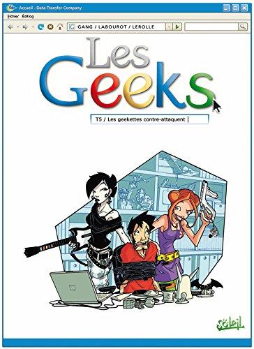 Les Geeks T05: Les Geekettes contre-attaquent
