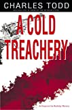A Cold Treachery (Inspector Ian Rutledge Book 7)