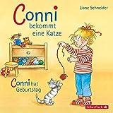 Schneider, Liane : Conni bekommt eine Katze / Conni hat Geburtstag, 1 Audio-CD: 1 CD - Liane Schneider