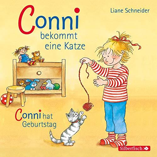 Schneider, Liane : Conni bekommt eine Katze / Conni hat Geburtstag, 1 Audio-CD: 1 CD