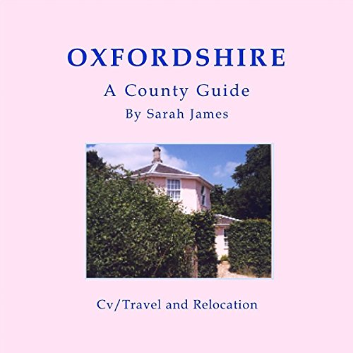 Oxfordshire: A County Guide audiobook cover art