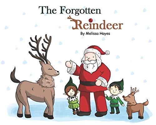The Forgotten Reindeer: A Christmas Secret (English Edition)