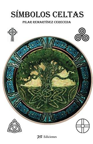 Símbolos celtas (mitos y leyendas) eBook: Cereced, Pilar Rematinez: Amazon.es: Tienda Kindle