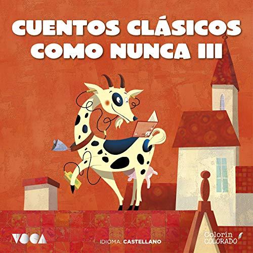 Cuentos Clásicos Como Nunca 3 cover art