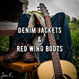 Denim Jackets & Red Wing Boots