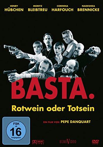 basta – rotwein oder totsein
