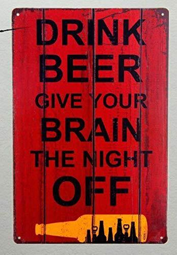 Placa decorativa de metal de 30,5 x 20,3 cm para beber, cerveza, letrero de lata Give Me Your Brain para el hogar, cocina, cafetería, bar, bar