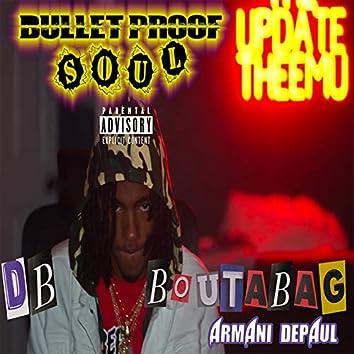 Bullet Proof Soul