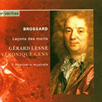 Brossard - Le?ons des morts / Gens ? Lesne ? Il Seminario musicale ? Lesne (2005-05-03)