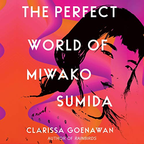 The Perfect World of Miwako Sumida audiobook cover art