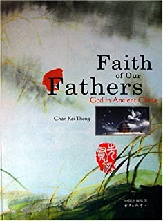 Best faith of our fathers chan kei thong Reviews
