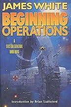 Beginning Operations (Sector General, #1-3)