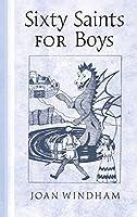 Sixty Saints for Boys