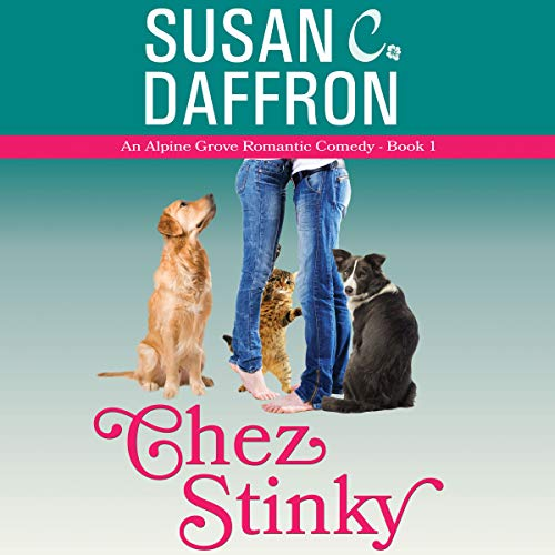 Chez Stinky     An Alpine Grove Romantic Comedy, Book 1              By:                                                                                                                                 Susan C. Daffron                               Narrated by:                                                                                                                                 Pam Dougherty                      Length: 8 hrs and 19 mins     18 ratings     Overall 4.6