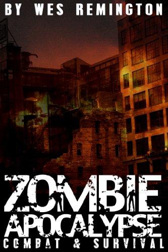 Zombie Apocalypse: Combat and Survival (English Edition)
