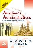 Auxiliares Administrativos De La Xunta De Galicia. Conocimientos De Office Xp