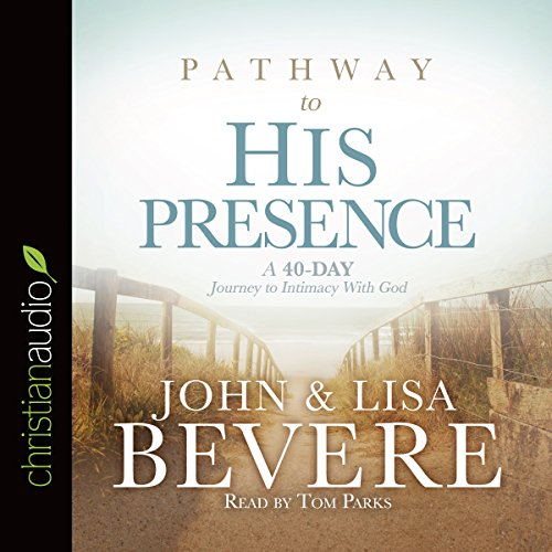 Pathway to His Presence audiobook cover art