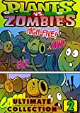Plants vs Zombies Ultimate: Collection Book 2 - Funny Adventures Graphic Novels Game Comics Plants vs Zombies (English Edition)