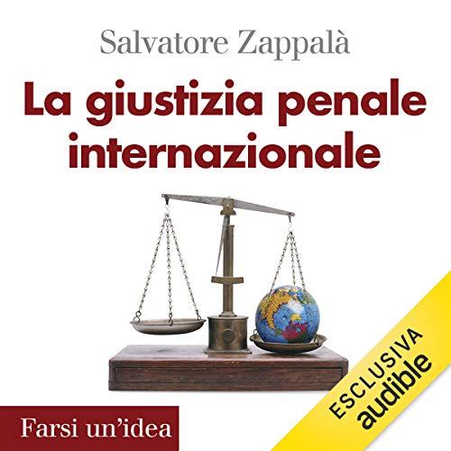 La giustizia penale internazionale copertina
