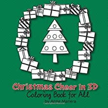 Christmas Cheer in 3D Coloring Book for All
