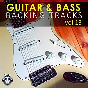 Guitar & Bass Backing Tracks, Vol. 13