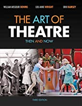 Best the art of theatre then and now Reviews