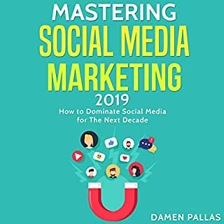 Mastering Social Media Marketing 2019 cover art