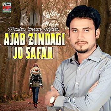 Ajab Zindagi Jo Safar - Single