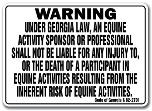 GEORGIA Equine Sign activity liability warning statute horse farm barn stable