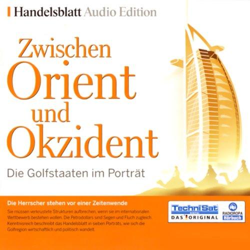 『Zwischen Orient und Okzident. Die Golfstaaten im Porträt』のカバーアート