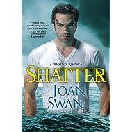 Shatter (Phoenix Rising Book 4)