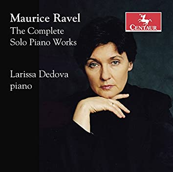 Ravel: The Complete Solo Piano Works