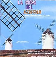 ZARZUELA-LA ROSA DEL AZAFRAN