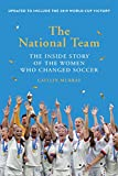 The National Team: The Inside Story of the Women Who Changed Soccer football ball May, 2021