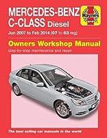 Mercedes-Benz C-Class Diesel (Jun '07-Feb '14) 07 to 63: (Book No. 6389)